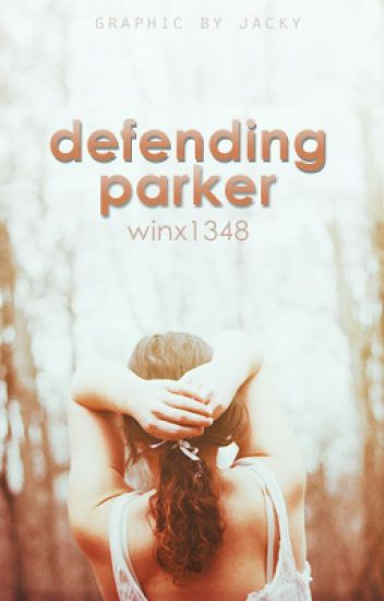 Defending Parker