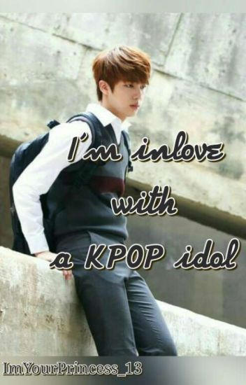 I'm inlove with a KPOP idol (BTS Jin Fanfic) - Bangtan is Life