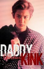 Daddy Kink ↪Chanbaek by -Chxnnie