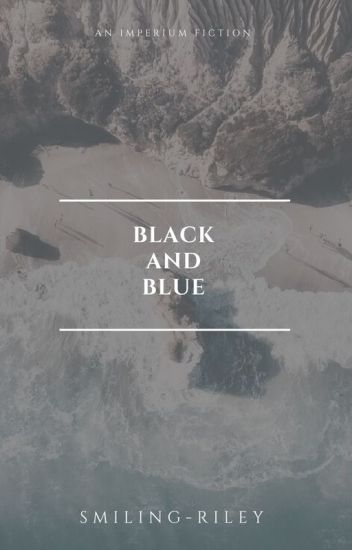 Black and Blue |C. Cullen| ✓