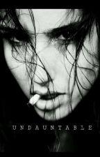 Undauntable by Belrayn