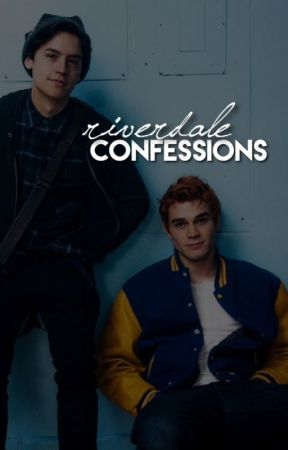 Riverdale Confessions by riverdaleconfessions