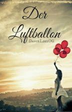 Der Luftballon by DanceLikeOG
