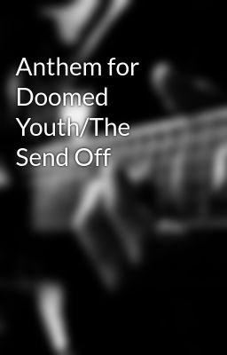 wilfred owen anthem for doomed youth essay examples