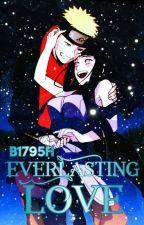 Everlasting Love ( ON HOLD) by B1795H