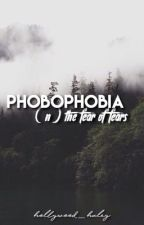 Phobophobia ; poetry by hollywood_haley