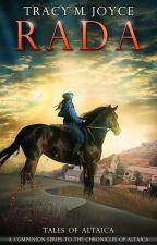 Rada: Tales of Altaica Vol. 1 by TracyMJoyce
