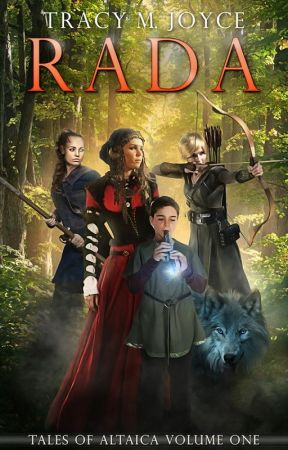 Rada: Tales of Altaica Vol. 1 by TracyMJoyce