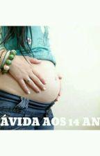 grávida aos 14 anos  by anakarolinaxuxuzinho