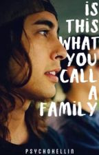 Is This What You Call A Family? | Kellic by PsychoKellin