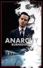 ANARCHY [BBC Sherlock Fanfiction] by burnedoubt