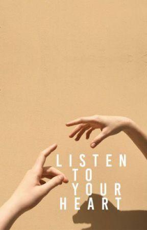 listen to your heart by melletsbix
