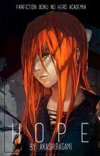 Hope •|Boku No Hero Academia|• by Akashiragami