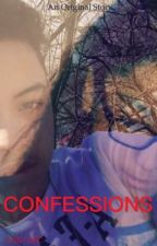 Confessions: A Mojo Fanfic by ThatAnnonymousWriter