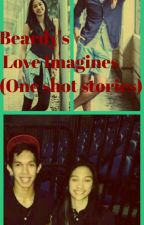 Beardy's Love Imagines (One shot stories) by sisheira