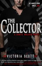 THE COLLECTOR by AuthorVictoriaScott