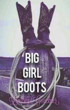 Big Girl Boots by lindsle