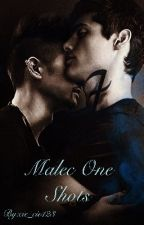 Malec One Shots by cie_cie123