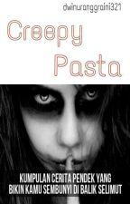 Creepy Pasta by DwiNurAnggraini23