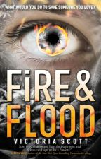 FIRE & FLOOD Extras by AuthorVictoriaScott