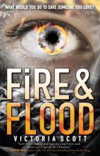 FIRE & FLOOD Extras by AuthorVictoriaScott