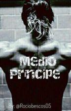 Medio Príncipe  by Rociobescos05