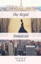 The Regal Runaway  by olyimpian_dreamer