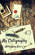My Calligraphy by Bibekbir
