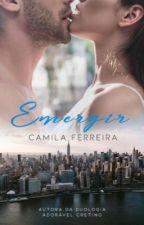 Emergir by CamilaFerreira21
