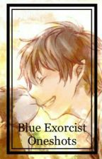 Blue Exorcist Oneshots by sleeping_soullessly