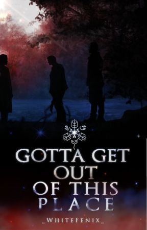 Gotta get out of this place | Supernatural by _WhiteFenix_