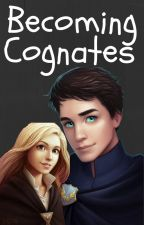 Becoming Cognates||Sophitz by SailorGirl9574