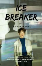 Ice Breaker (Jeon Wonwoo X OC) by spring_fee