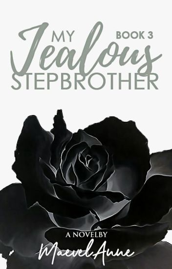 My Jealous Stepbrother (Book 3)