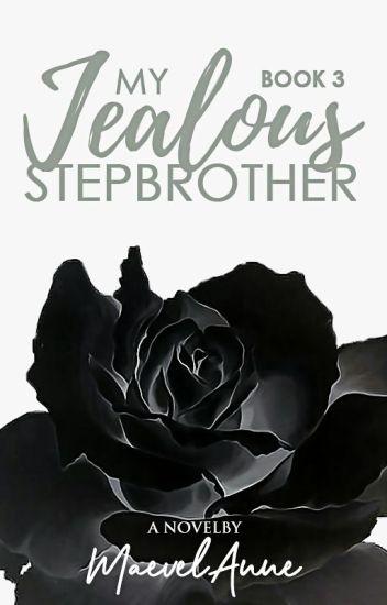 My Jealous Stepbrother (Book 3)