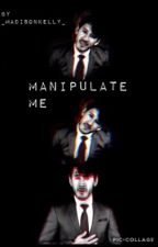 Manipulate me (darkiplier X reader) by _maddykelly__