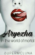 Aryezha in the world of Mortal by Supermcluna