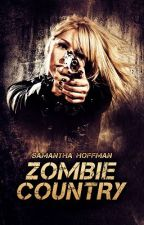 Zombie Country (Zombie Apocalypse #2) PREVIEW ONLY by Vampirehunter93