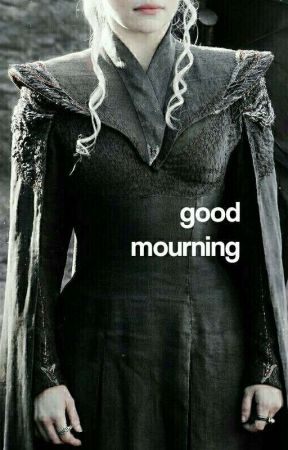 GOOD MOURNING. ( MISC ) by -frebIood