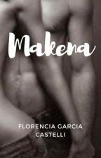 MAKENA by FlorenciaCastelli