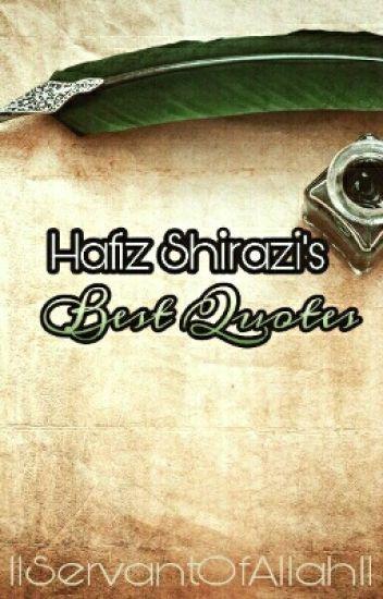 Hafiz Quotes Delectable Hafiz Shirazi's Best Quotes Tahoora Wattpad