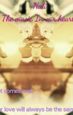 Music in my heart (NaLi) by ginjaanimelover1