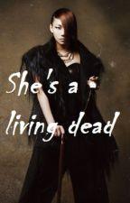 She's a Living Dead by AdetteBlume