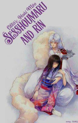 SESSHOUMARU and RIN [REUP]