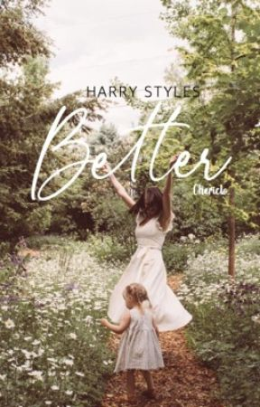 Better H.S by ChloeStyles03
