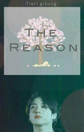THE REASON    JEON JUNGKOOK  by Tiarigisung