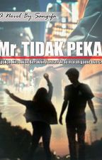 Mr. Tidak Peka [COMPLETED] by Tellopohong