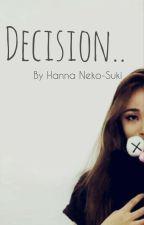 Decision.. by Nekosuki94