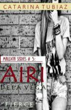 MALDITA series #5: Airi Dela Vega (#wattys2016) by CatarinaTubiaz
