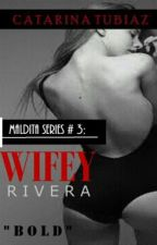 MALDITA series #3: Wifey Rivera by CatarinaTubiaz